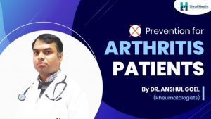 What are the precautions for arthritis patients?