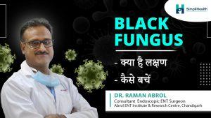 Black Fungus or Mucormycosis: Symptoms & Risk