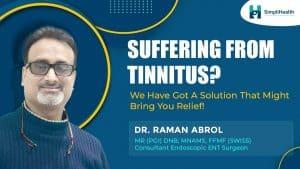 Tinnitus: Symptoms, Causes & Treatment