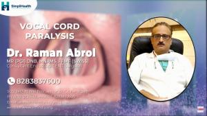 Vocal Cord Paralysis – Symptoms & Treatment